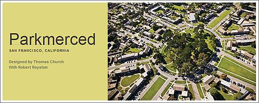 """Parkmerced: A Cultural Landscape Foundation """"Marvel of Modernism"""""""
