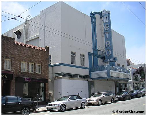 Union Street Metro Theater (www.SocketSite.com)