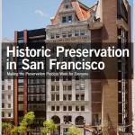 Protecting San Francisco's Historic Fabric Amid Its Boom