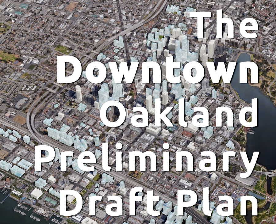 The Grand Plan for the Development of Oakland's Downtown